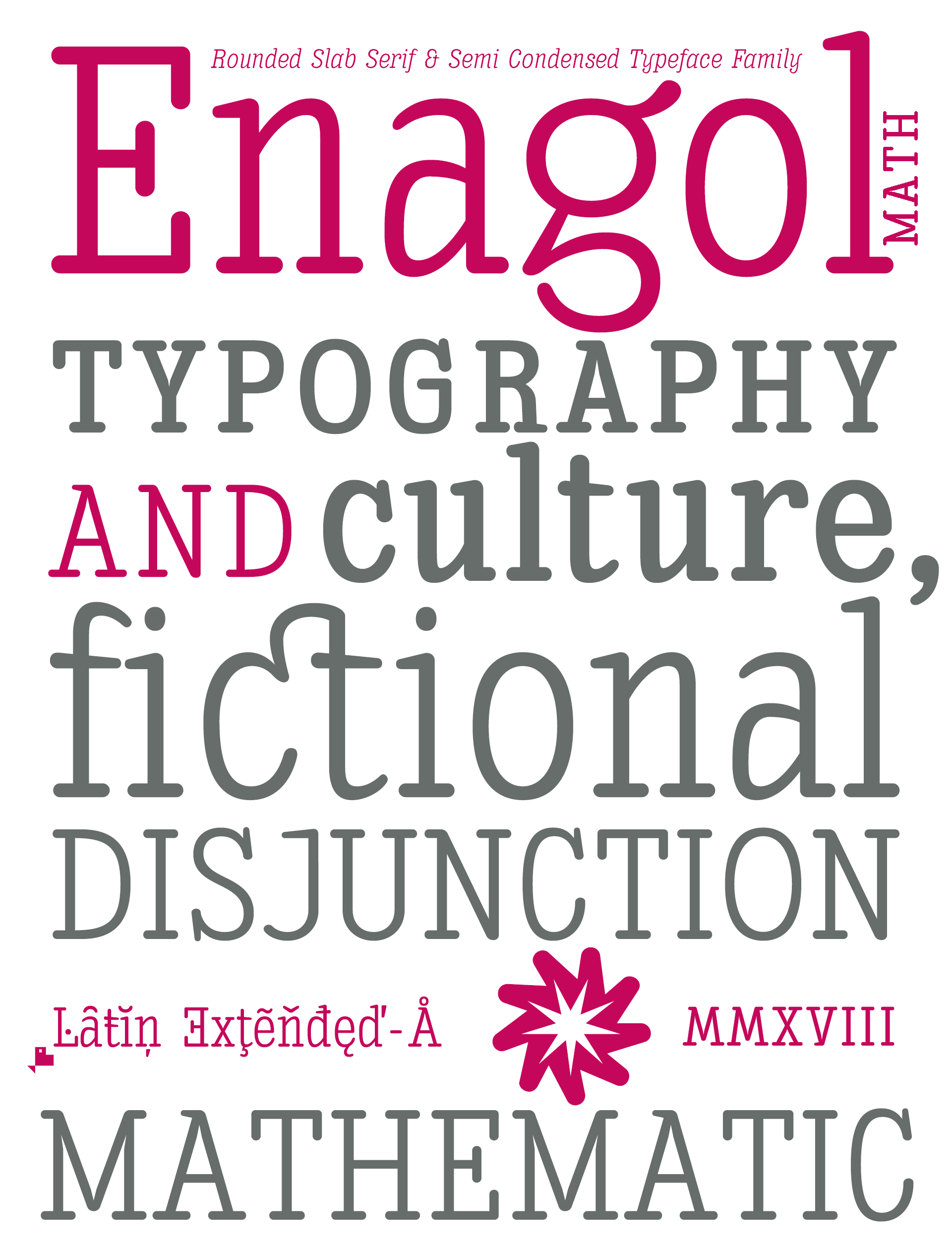 Enagol Semi Condensed Rounded Slab Typeface Family