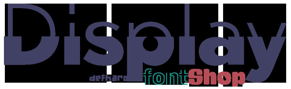 Display Font Shop by deFharo