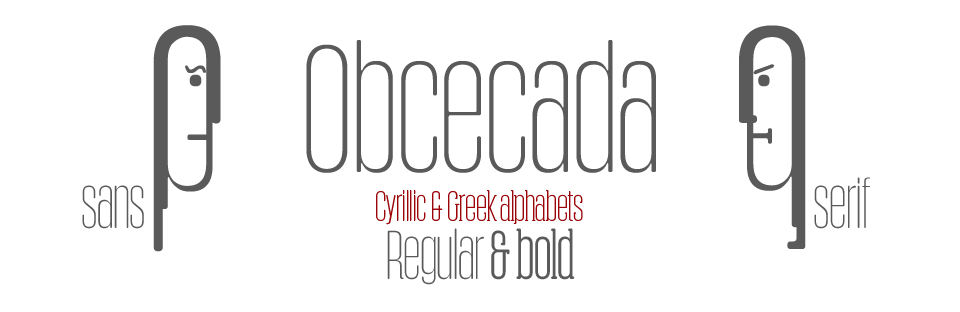 Obcecada Sans & Serif. Regular & Bold