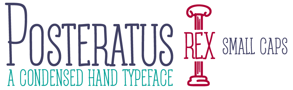 Posteratus Rex Small Caps a Extra Condensed Hand Typeface
