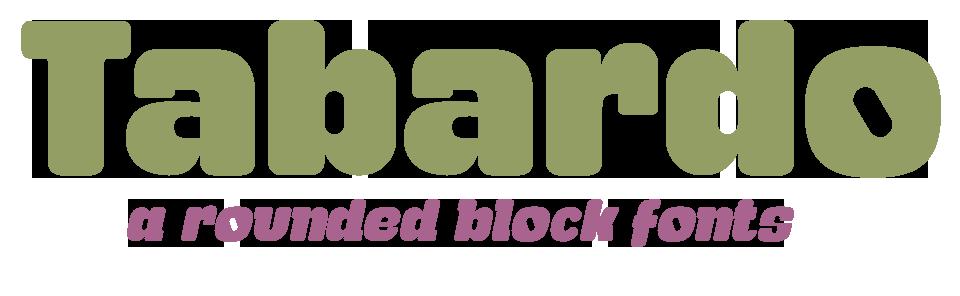 Tabardo a Rounded Display font & Italic