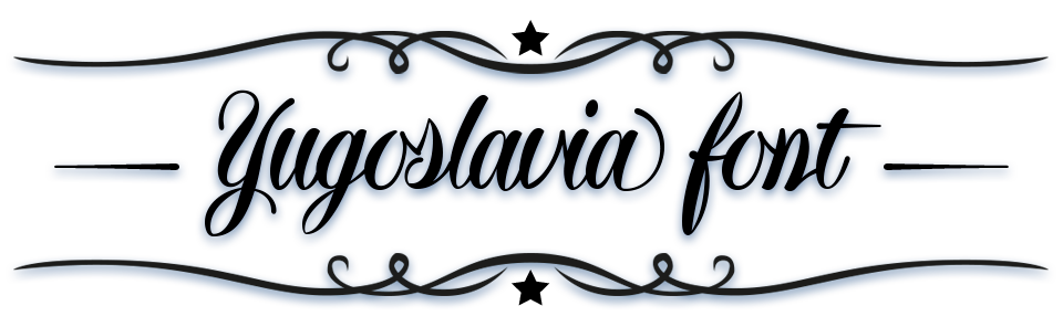 Yugoslavia Calligraphic Font - Latin Extended-A