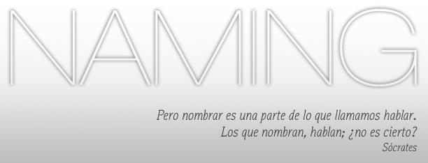 Diseño | Naming, las cosas por su nombre