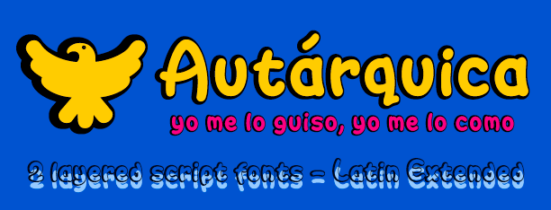 Autárquica -2 layered fonts-