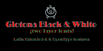 Glotona Black and White font-