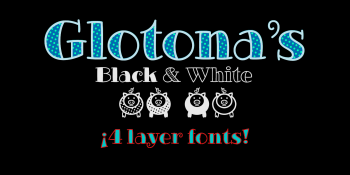 Glotonas Black and White fonts-b