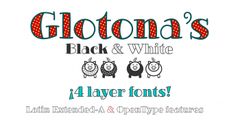 Glotonas Black and White fonts